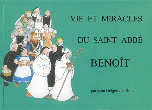 vie-et-miracles-du-saint-abbe-benoit